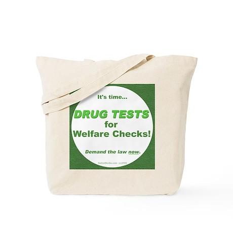 Drug Tests for Welfare Checks Tote Bag