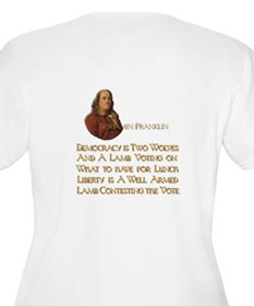 Ben Franklin on Security or Freedom T-Shirt