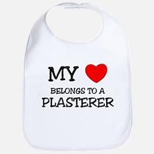 My Heart Belongs To A PLASTERER Bib