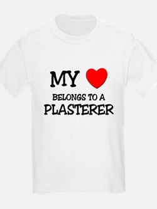 My Heart Belongs To A PLASTERER T-Shirt