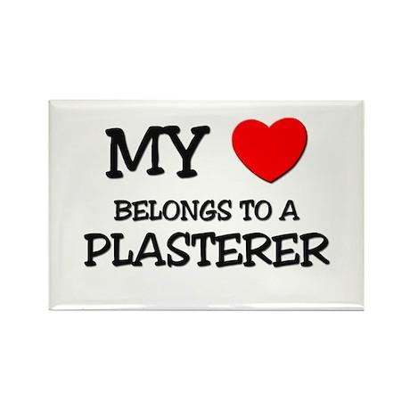 My Heart Belongs To A PLASTERER Rectangle Magnet (