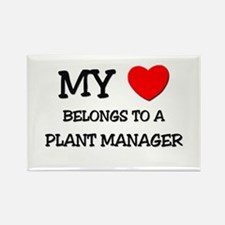 My Heart Belongs To A PLANT MANAGER Rectangle Magn