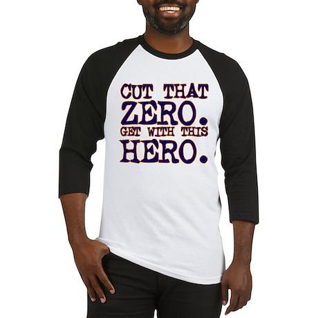 Cut That Zero Baseball Jersey