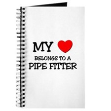 My Heart Belongs To A PIPE FITTER Journal