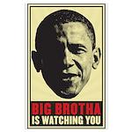 Big Brotha Is Watching Large Poster