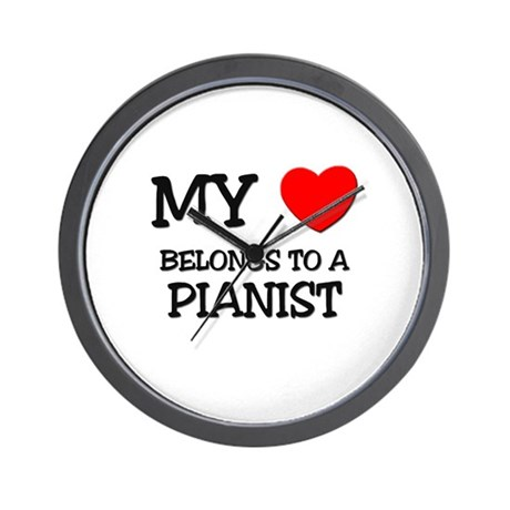 My Heart Belongs To A PIANIST Wall Clock