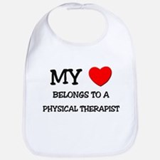 My Heart Belongs To A PHYSICAL THERAPIST Bib