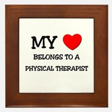 My Heart Belongs To A PHYSICAL THERAPIST Framed Ti
