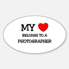 My Heart Belongs To A PHOTOGRAPHER Oval Decal