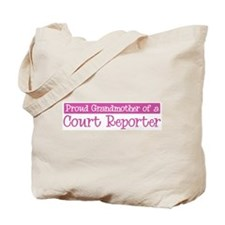 Grandmother of a Court Report Tote Bag