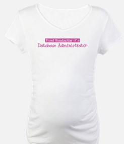 Grandmother of a Database Adm Shirt