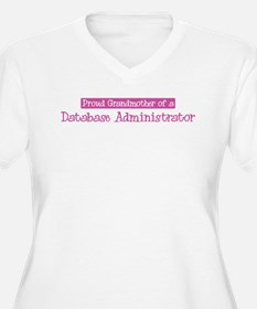 Grandmother of a Database Adm T-Shirt