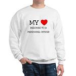 My Heart Belongs To A PERSONNEL OFFICER Sweatshirt