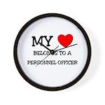 My Heart Belongs To A PERSONNEL OFFICER Wall Clock