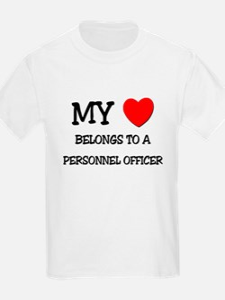 My Heart Belongs To A PERSONNEL OFFICER T-Shirt