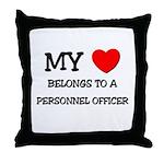My Heart Belongs To A PERSONNEL OFFICER Throw Pill