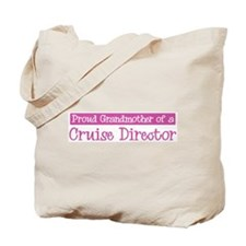 Grandmother of a Cruise Direc Tote Bag