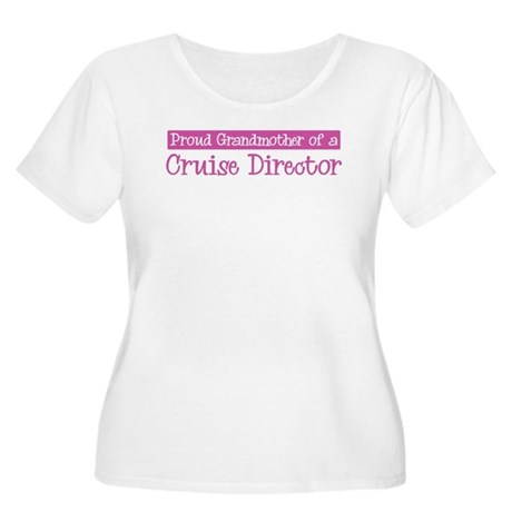 Grandmother of a Cruise Direc Women's Plus Size Sc