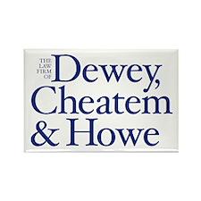 DEWEY, CHEATEM & HOWE - Refrigerator Magnet