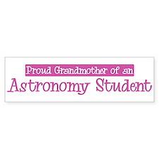 Grandmother of a Astronomy St Bumper Bumper Sticker