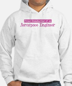 Grandmother of a Aerospace En Hoodie