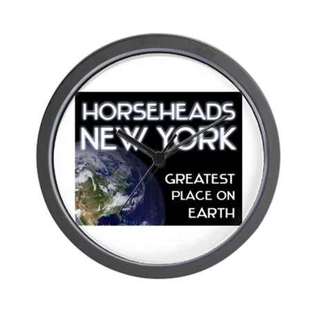 horseheads new york - greatest place on earth Wall