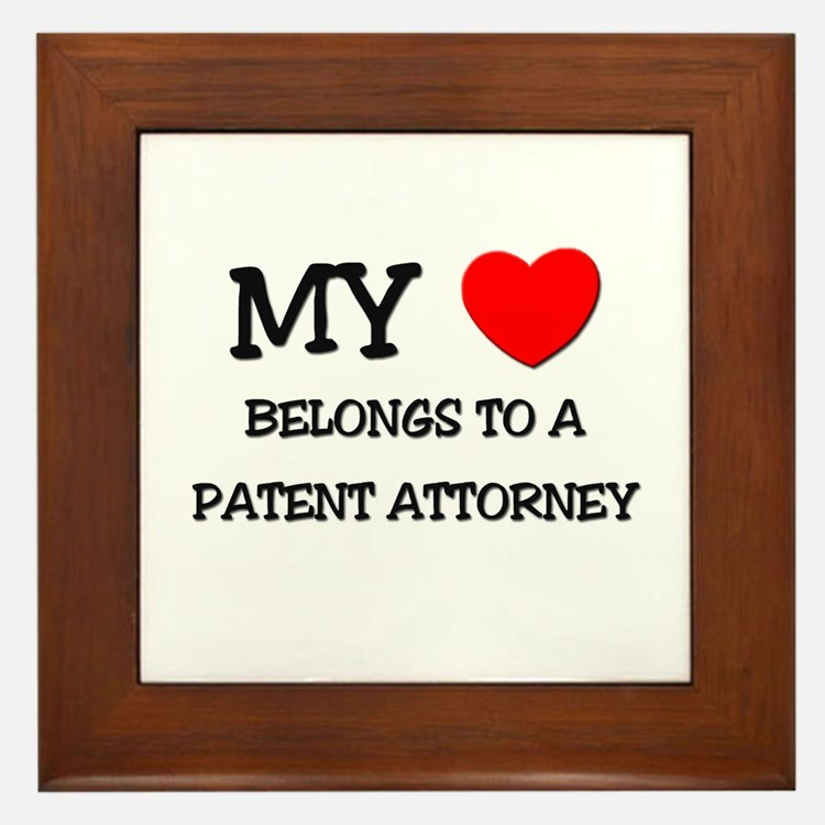 My Heart Belongs To A PATENT ATTORNEY Framed Tile
