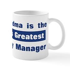 Grandma is Greatest Property Mug