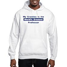 Grandma is Greatest Professor Hoodie
