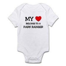 My Heart Belongs To A PARK RANGER Infant Bodysuit