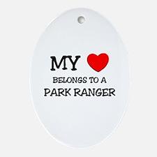My Heart Belongs To A PARK RANGER Oval Ornament