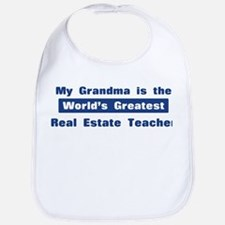 Grandma is Greatest Real Esta Bib