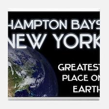 hampton bays new york - greatest place on earth Ti