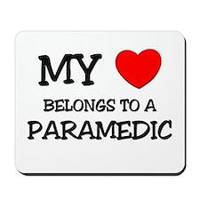 My Heart Belongs To A PARAMEDIC Mousepad