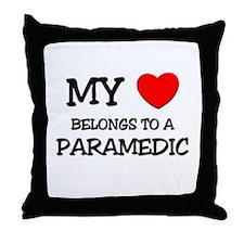 My Heart Belongs To A PARAMEDIC Throw Pillow