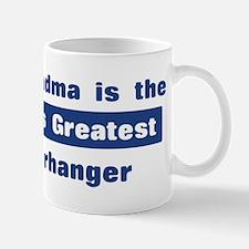 Grandma is Greatest Paperhang Mug