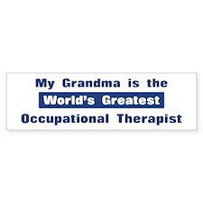 Grandma is Greatest Occupatio Bumper Bumper Sticker
