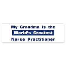 Grandma is Greatest Nurse Pra Bumper Bumper Sticker