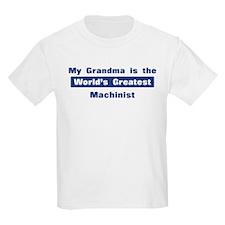 Grandma is Greatest Machinist T-Shirt