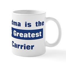 Grandma is Greatest Mail Carr Mug