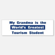Grandma is Greatest Tourism S Bumper Bumper Bumper Sticker