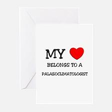 My Heart Belongs To A PALAEOCLIMATOLOGIST Greeting