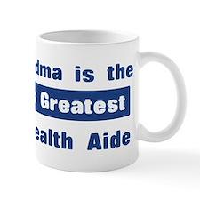 Grandma is Greatest Home Heal Mug