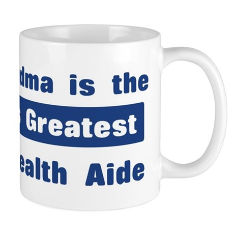 Grandma is Greatest Home Heal Mug