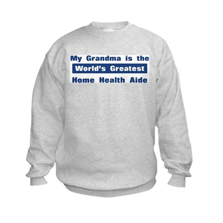 Grandma is Greatest Home Heal Kids Sweatshirt