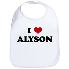 I Love ALYSON Bib