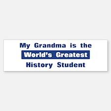 Grandma is Greatest History S Bumper Bumper Bumper Sticker