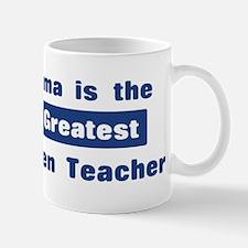 Grandma is Greatest Kindergar Mug