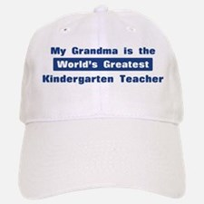 Grandma is Greatest Kindergar Baseball Baseball Cap
