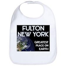 fulton new york - greatest place on earth Bib